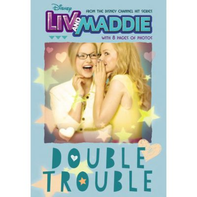 Liv & Maddie – Double Trouble